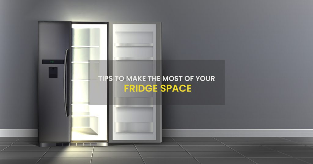 Tips to Make the Most of Your Fridge Space